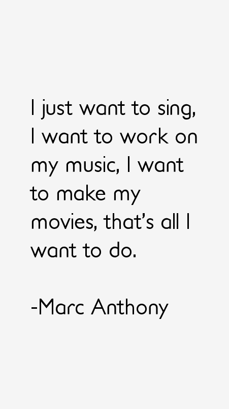 Marc Anthony Quotes