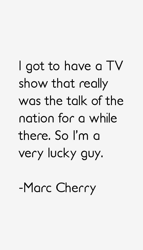 Marc Cherry Quotes