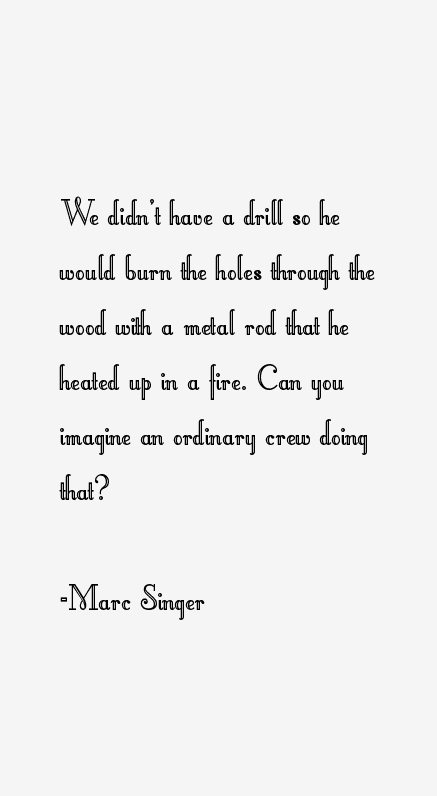 Marc Singer Quotes