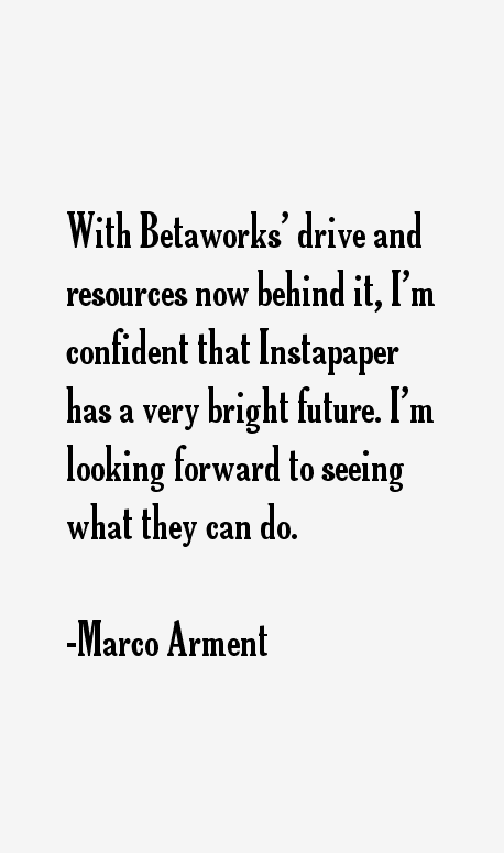 Marco Arment Quotes