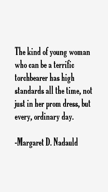 Margaret D. Nadauld Quotes