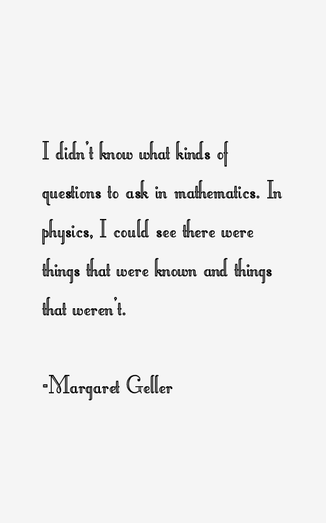 Margaret Geller Quotes