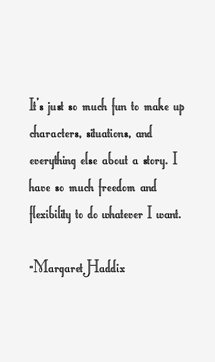 Margaret Haddix Quotes