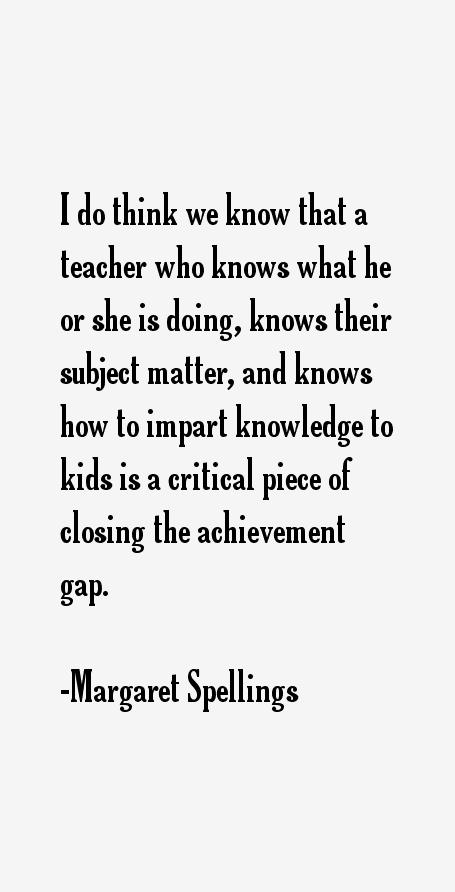 Margaret Spellings Quotes