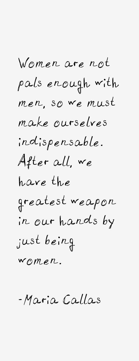 Maria Callas Quotes