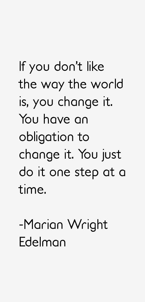 Marian Wright Edelman Quotes