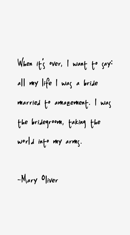Mary Oliver Love Quotes Fair Mary Oliver Quotes & Sayings