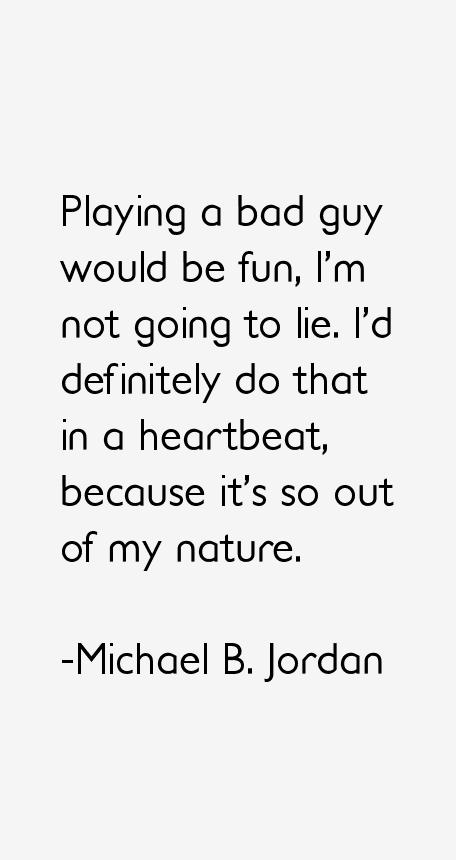 Michael B. Jordan Quotes