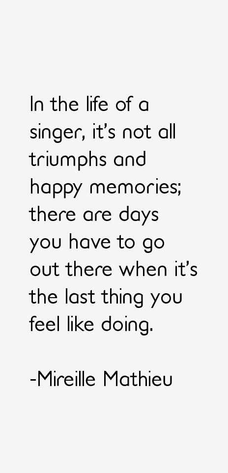 Mireille Mathieu Quotes