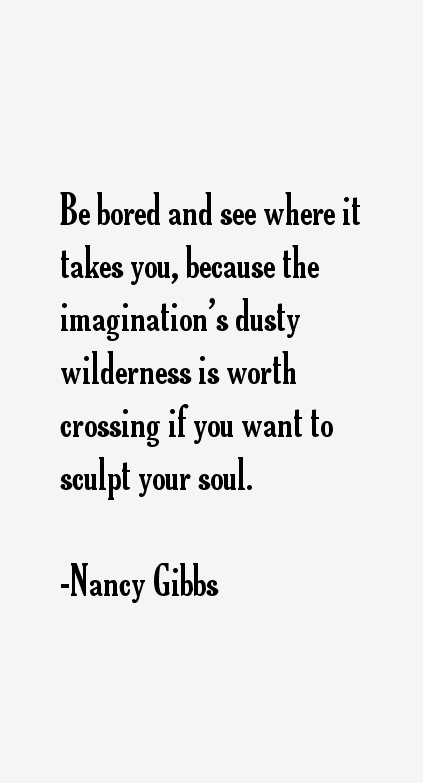 Nancy Gibbs Quotes