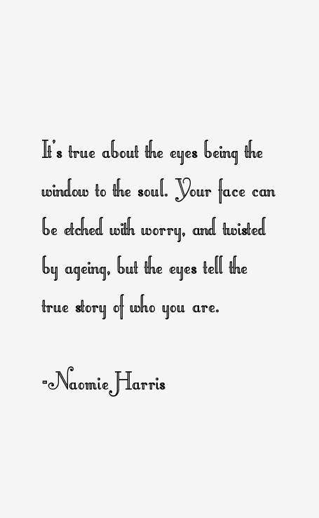 Naomie Harris Quotes