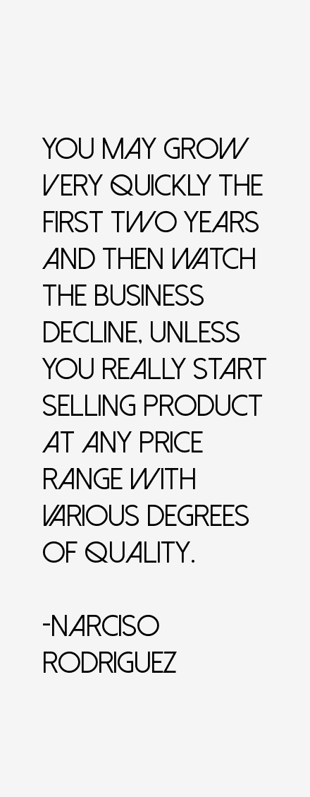 Narciso Rodriguez Quotes