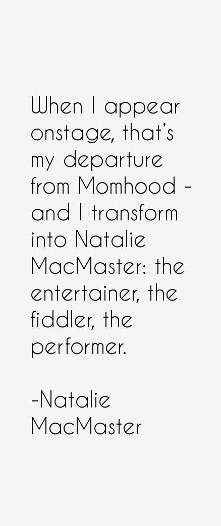Natalie MacMaster Quotes