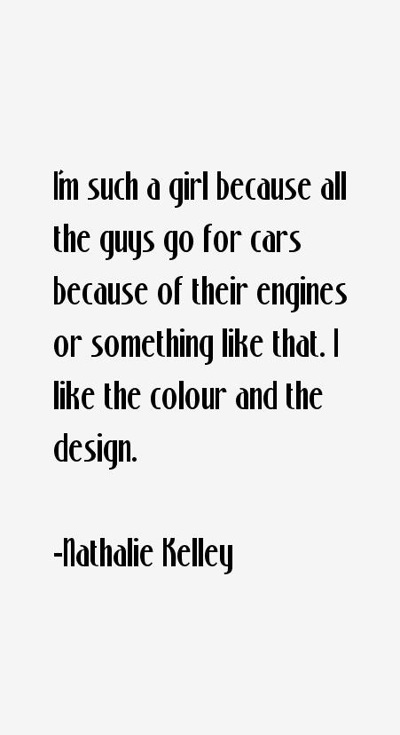 Nathalie Kelley Quotes