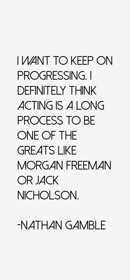 Nathan Gamble Quotes