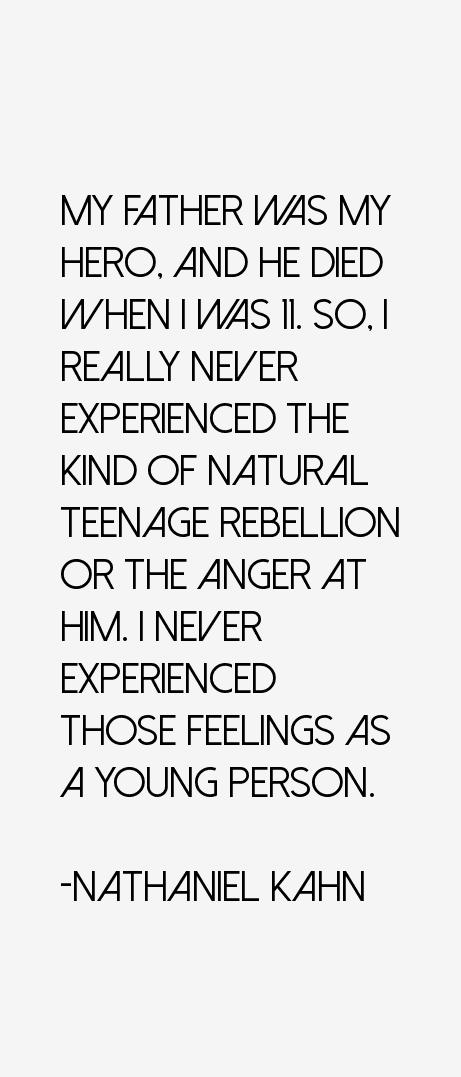 Nathaniel Kahn Quotes