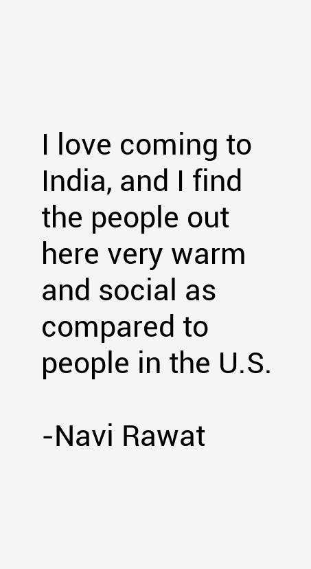 Navi Rawat Quotes