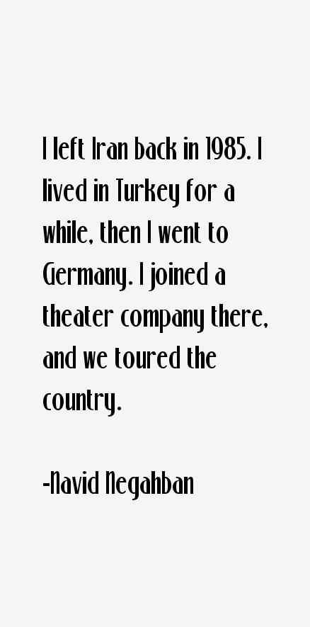 Navid Negahban Quotes