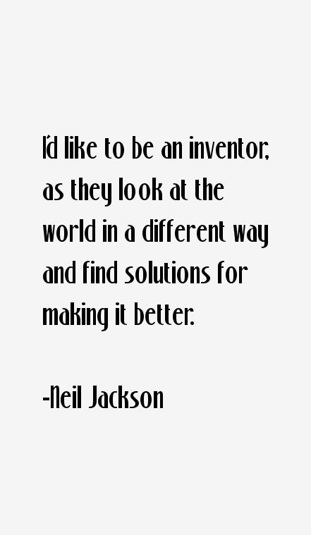 Neil Jackson Quotes