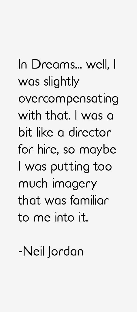 Neil Jordan Quotes