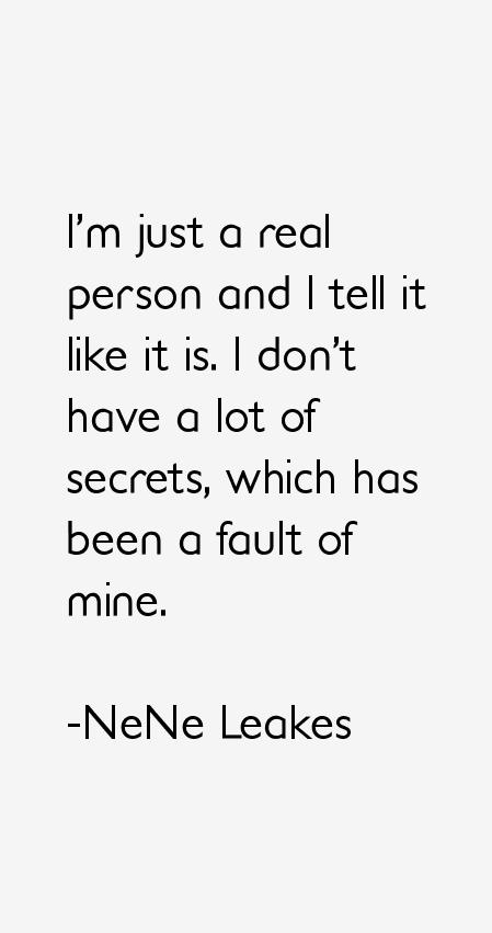 NeNe Leakes Quotes