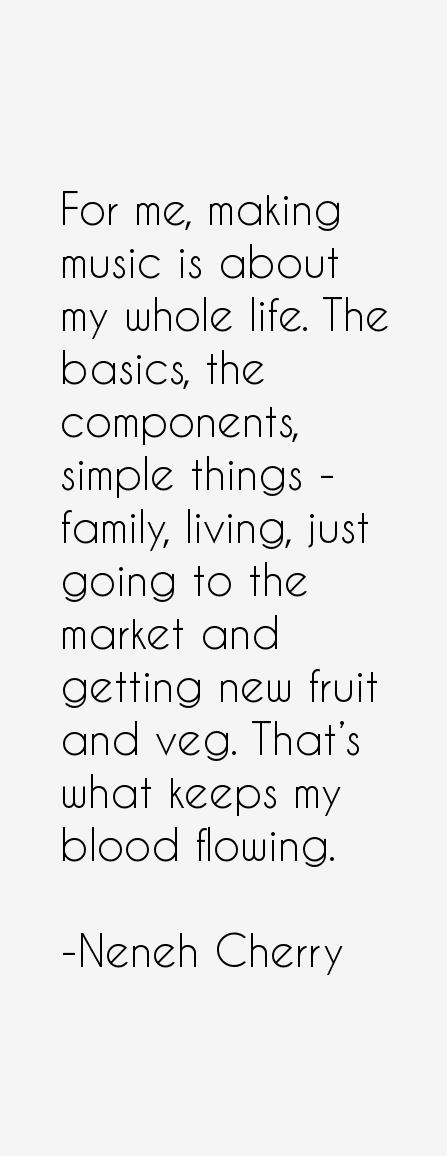 Neneh Cherry Quotes