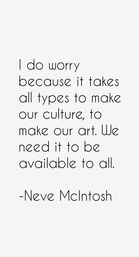 Neve McIntosh Quotes