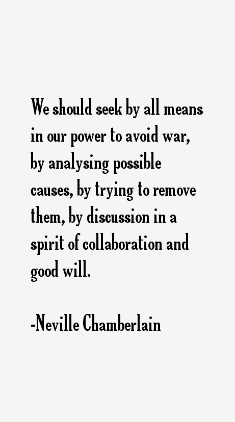 Neville Chamberlain Quotes