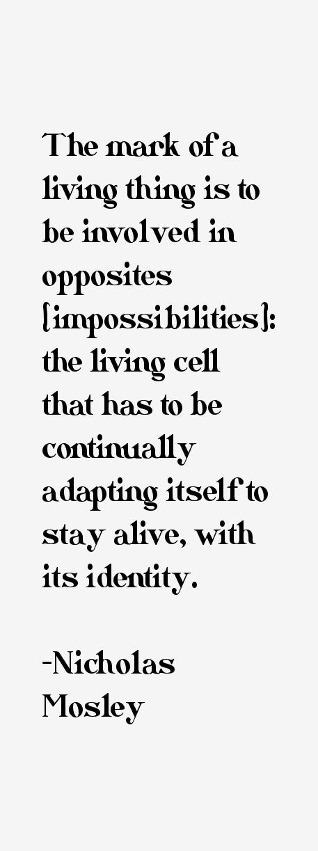 Nicholas Mosley Quotes