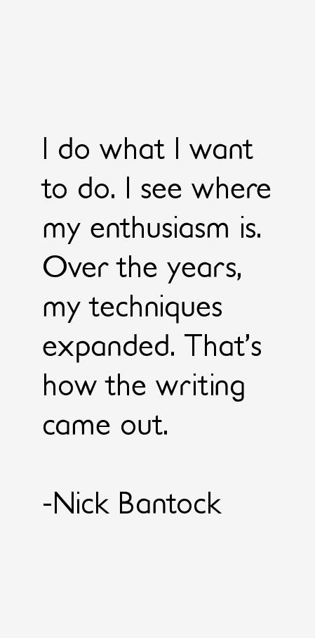 Nick Bantock Quotes