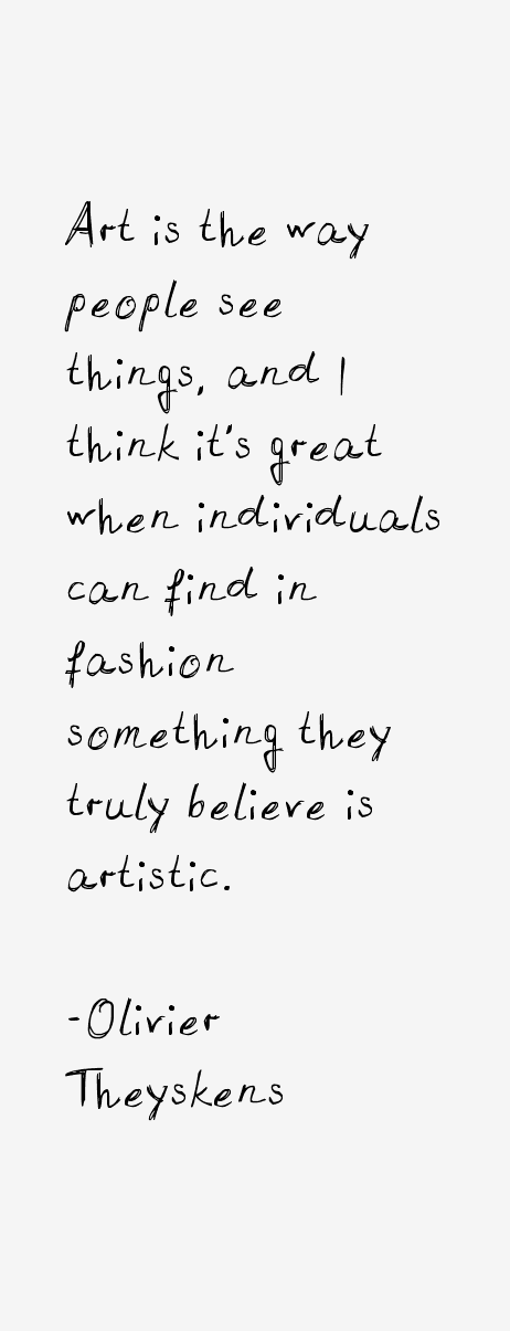 Olivier Theyskens Quotes