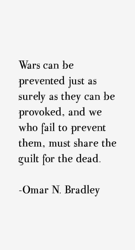 Omar N. Bradley Quotes