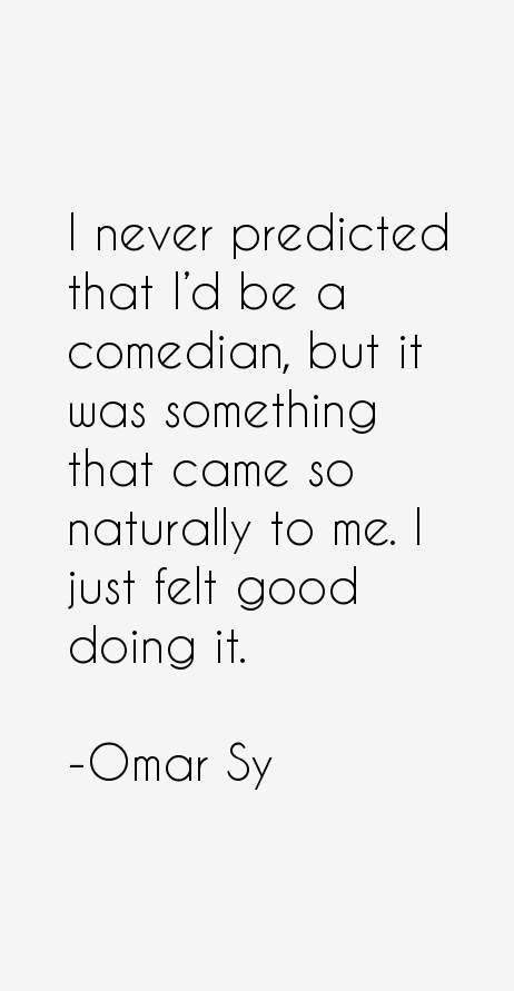 Omar Sy Quotes