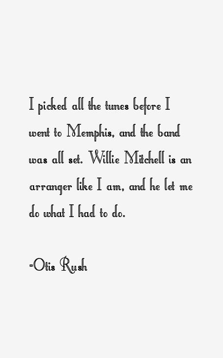 Otis Rush Quotes