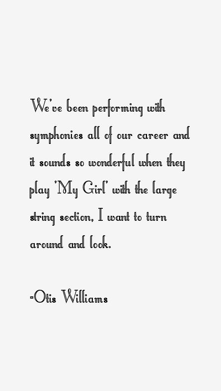 Otis Williams Quotes