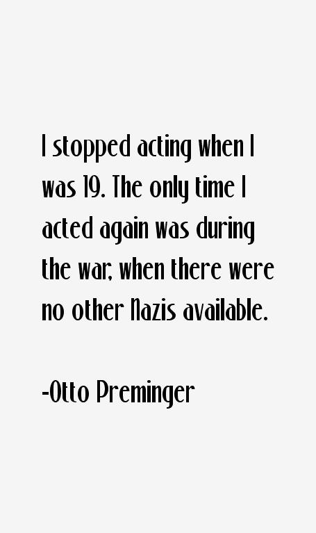 Otto Preminger Quotes