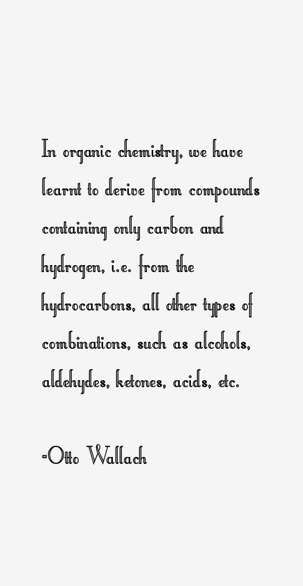 Otto Wallach Quotes