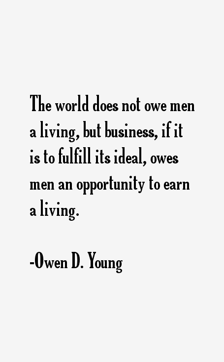 Owen D. Young Quotes