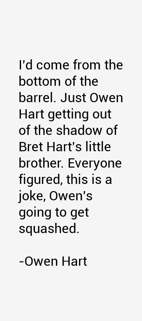 Owen Hart Quotes