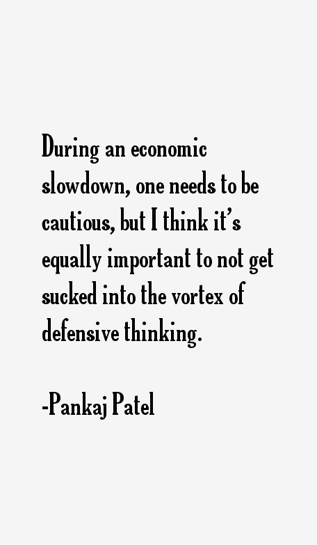 Pankaj Patel Quotes