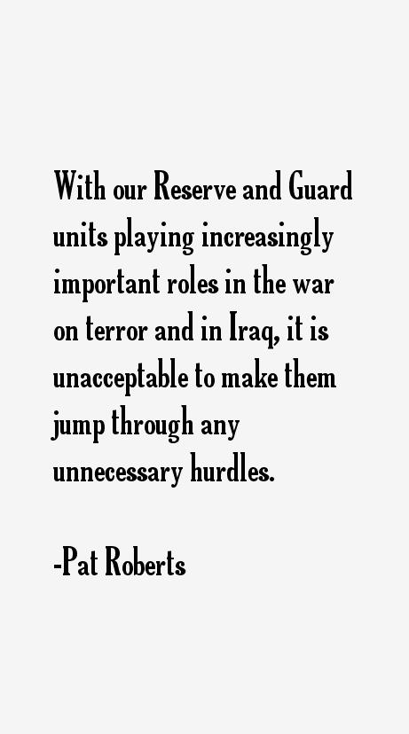 Pat Roberts Quotes