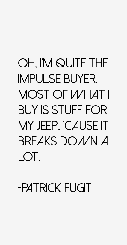 Patrick Fugit Quotes