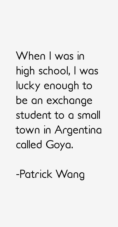 Patrick Wang Quotes