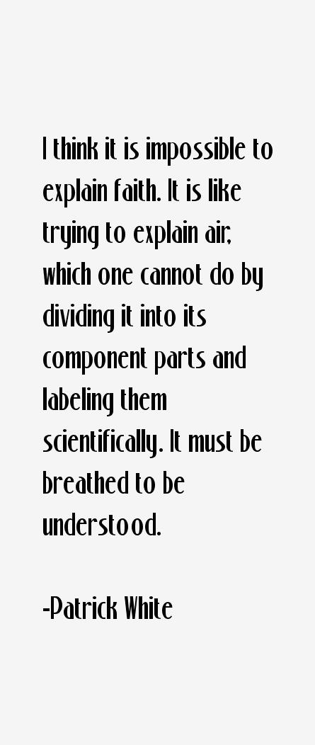 Patrick White Quotes