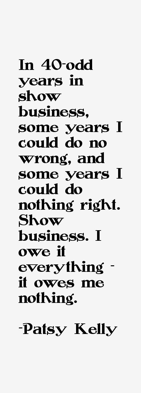 Patsy Kelly Quotes