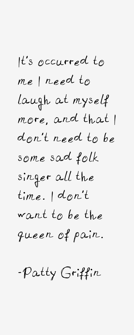 Patty Griffin Quotes