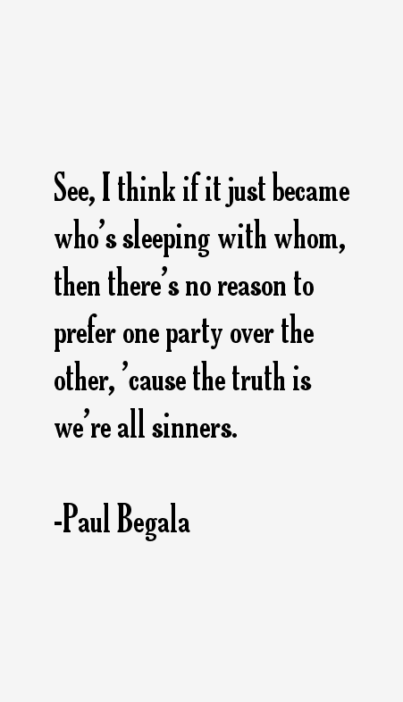 Paul Begala Quotes