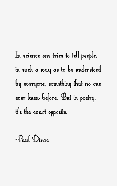 Paul Dirac Quotes