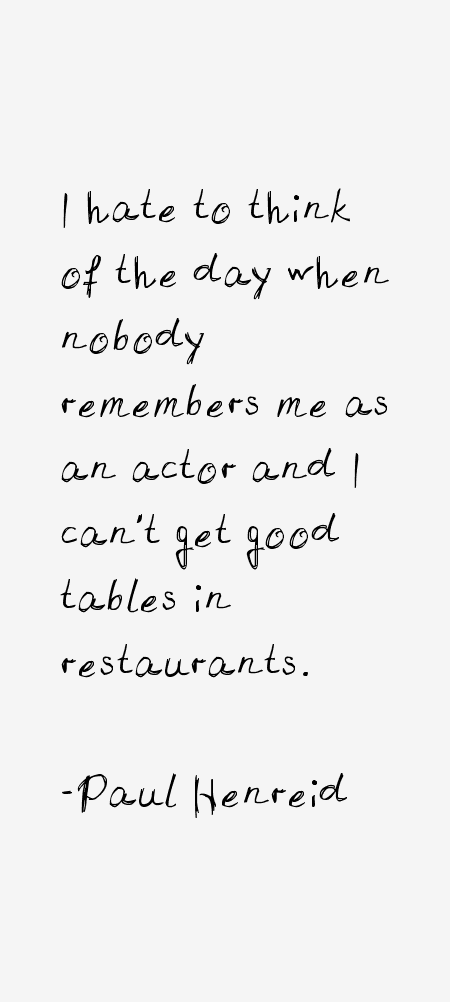 Paul Henreid Quotes