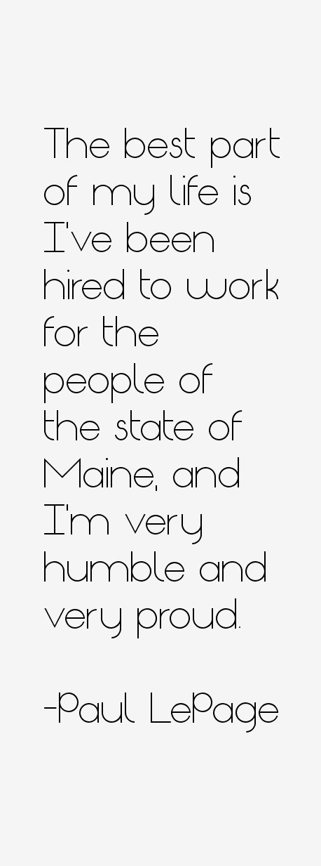 Paul LePage Quotes